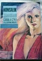 Skradzione szczęście: Carola czyli Poszukiwanie miłości