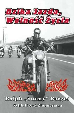 Okładka książki Dzika jazda, wolność życia. Niezwykłe historie motocyklowe