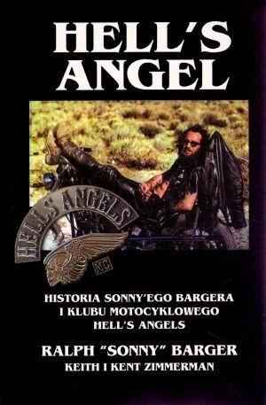 Okładka książki Hell's Angel. Historia Sonny'ego Bargera i klubu motocyklowego Hell's Angels