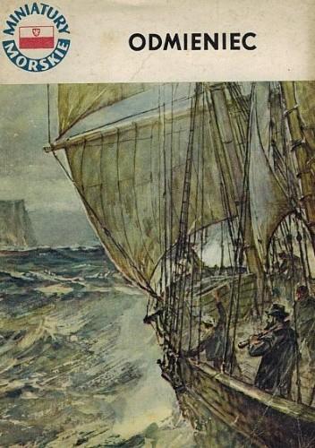 Okładka książki Odmieniec. Opowieść o Adamie Mierosławskim