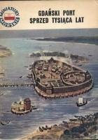 Gdański port sprzed tysiąca lat