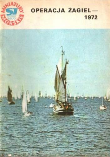Okładka książki Operacja Żagiel - 1972