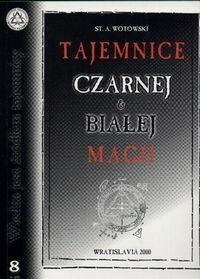 Okładka książki Tajemnice czarnej i białej magii