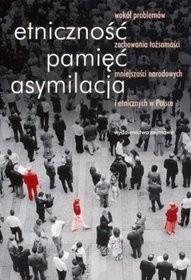 Okładka książki Etniczność, pamięć, asymilacja