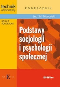 Okładka książki Podstawy socjologii i psychologii społecznej. Podręcznik dla uczniów szkoły policealnej