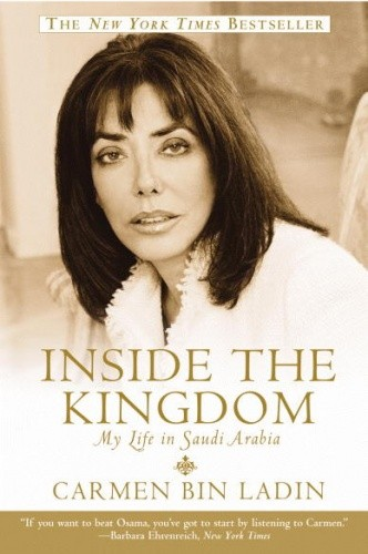 Okładka książki Inside the Kingdom: My Life in Saudi Arabia