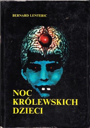 Okładka książki Noc królewskich dzieci