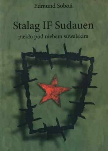 Okładka książki Stalag IF Sudauen: piekło pod niebem suwalskim