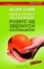 Okładka książki Prosta metoda jak skutecznie pozbyć się zbędnych kilogramów