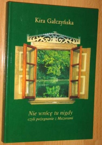 Okładka książki Nie wrócę tu nigdy, czyli pożegnanie z Mazurami
