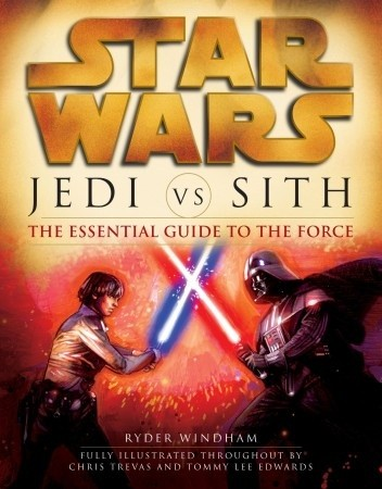 Okładka książki Jedi vs. Sith: The Essential Guide to the Force