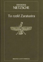 To rzekł Zaratustra