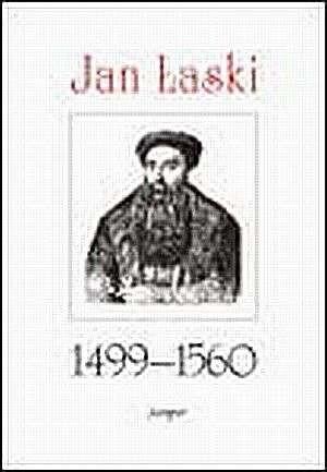 Okładka książki Jan Łaski 1490-1560
