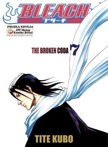 Okładka książki Bleach 7. The Broken Coda