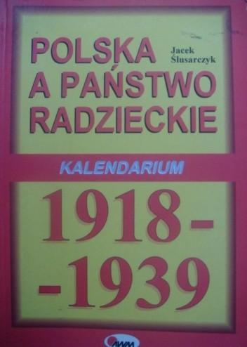 Okładka książki Polska a Państwo Radzieckie. Kalendarium 1918-1939