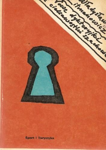 Okładka książki Nowe dykteryjki i ciekawostki szachowe