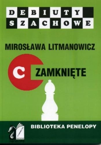 Okładka książki Jak rozpocząć partię szachową. Część C: Debiuty zamknięte