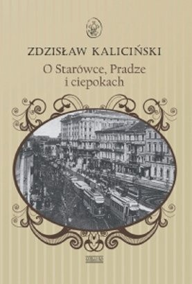 Okładka książki O Starówce, Pradze i ciepokach
