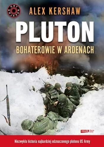 Okładka książki Pluton. Bohaterowie w Ardenach
