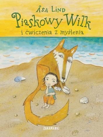Okładka książki Piaskowy Wilk i ćwiczenia z myślenia