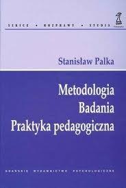 Okładka książki Metodologia Badania Praktyka pedagogiczna