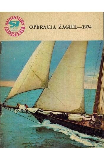 Okładka książki Operacja Żagiel-1974