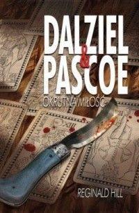 Okładka książki Dalziel & Pascoe. Okrutna miłość