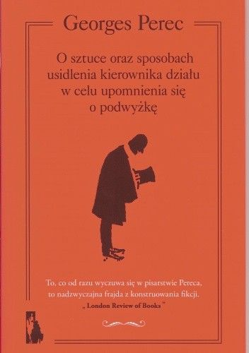 Okładka książki O sztuce oraz sposobach usidlenia kierownika działu w celu upomnienia się o podwyżkę