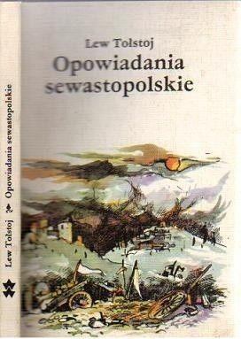 Okładka książki Opowiadania sewastopolskie