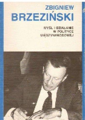 Okładka książki Myśl i działanie w polityce międzynarodowej