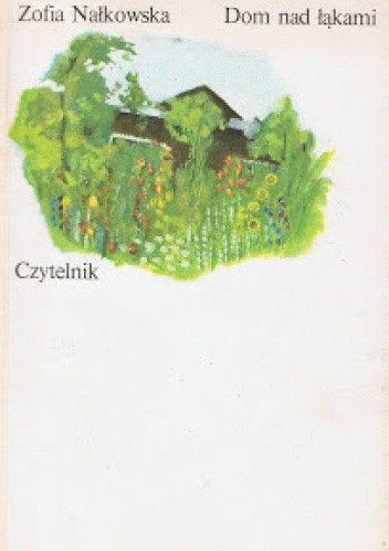Okładka książki Dom nad łąkami