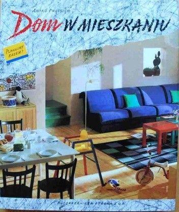 Okładka książki Dom w mieszkaniu
