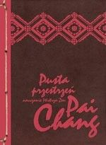 Okładka książki Pusta przestrzeń. Nauczanie mistrza zen Pai Chang