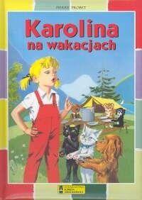Okładka książki Karolina na wakacjach