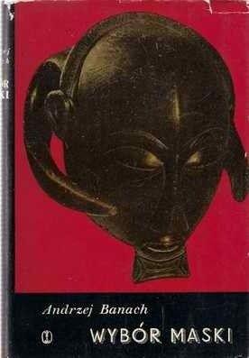 Okładka książki Wybór maski. 11 teatrów klasycznych