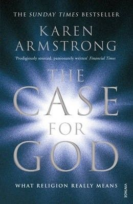 Okładka książki The Case For God. What Religion Really Means