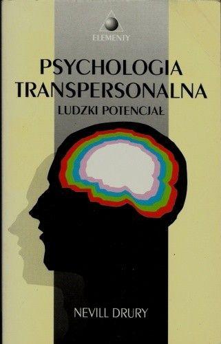 Okładka książki Psychologia transpersonalna. Ludzki potencjał