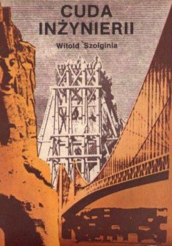 Okładka książki Cuda inżynierii