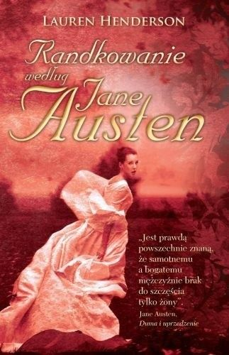 Okładka książki Randkowanie według Jane Austen