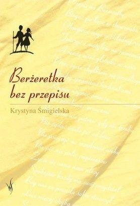 Okładka książki Berżeretka bez przepisu