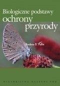 Okładka książki Biologiczne podstawy ochrony przyrody