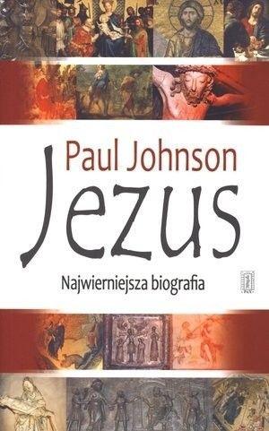 Okładka książki Jezus. Najwierniejsza biografia