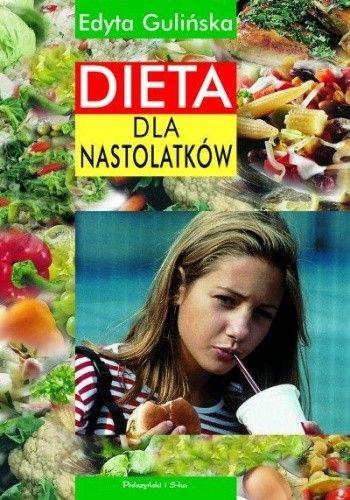 Okładka książki Dieta dla nastolatków