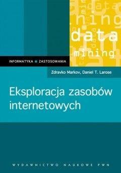 Okładka książki Eksploracja zasobów internetowych. Analiza struktury, zawartości i użytkowania sieci WWW