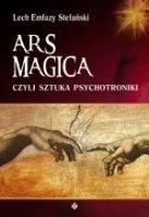 Okładka książki Ars magica czyli sztuka psychotroniki
