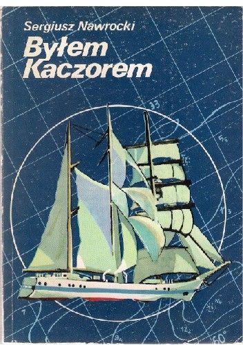 Okładka książki Byłem Kaczorem