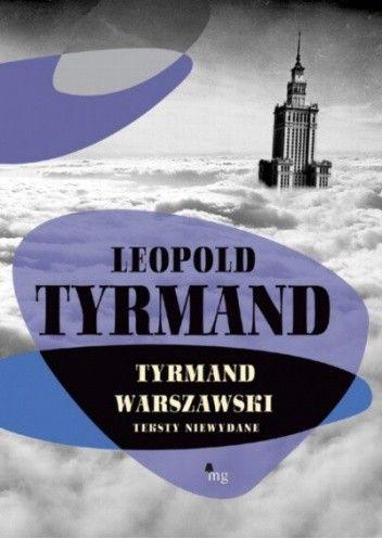 Okładka książki Tyrmand warszawski. Teksty niewydane