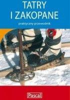 Tatry i Zakopane - praktyczny przewodnik