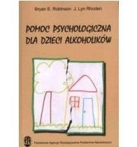 Okładka książki Pomoc psychologiczna dla dzieci alkoholików.