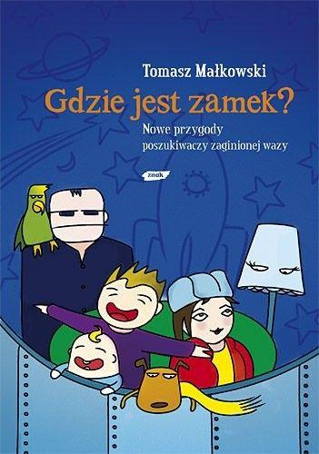 Okładka książki Gdzie jest Zamek? Nowe Przygody Poszukiwaczy Zaginionej Wazy
